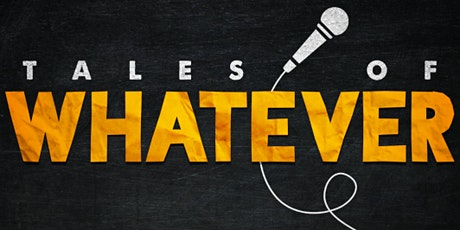 Tales of Whatever Sheffield - Summer Mixed Bill tickets