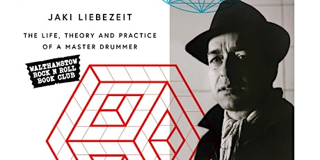 JAKI LIEBEZEIT: The Life, Theory and Practice of a Master Drummer tickets