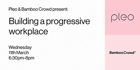Building a progressive workplace tickets