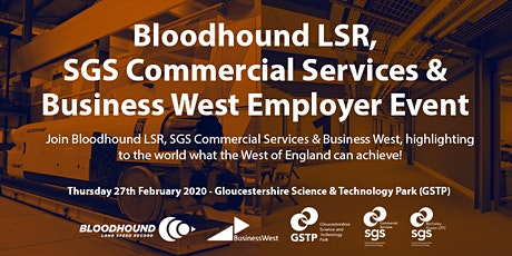 Bloodhound LSR, SGS Commercial Services & Business West Employer Event tickets