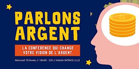 Conférence Parlons Argent // Mama Works Lille billets