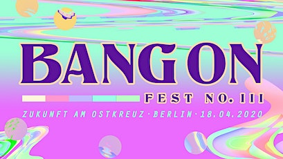 Bang On Fest #3 Tickets