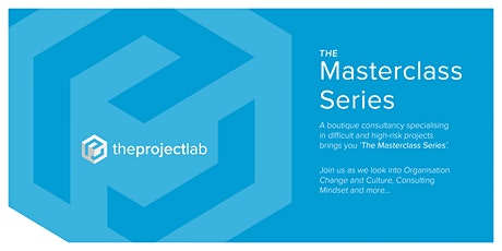 The Project Lab's Masterclass Series Launch tickets