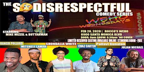 """""""So Disrespectful"""" Comedy Series Ep:02  tickets"""
