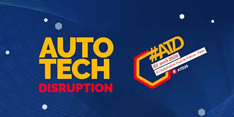 #ATD2020- AutoTech Disruption 2020 billets
