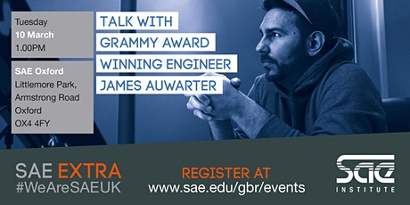 SAE Extra (OXF): Mixing with Grammy Award Winning Engineer James Auwarter tickets