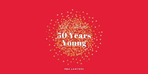 MBA Lawyers | 50 Years Young Gala