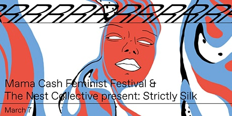 Mama Cash Feminist Festival & The Nest Collective: Strictly Silk tickets