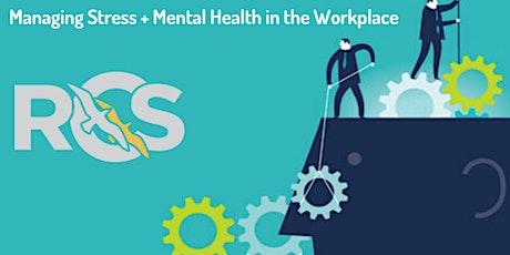 Managing Stress & Mental Health in the Workplace - Llanrwst tickets