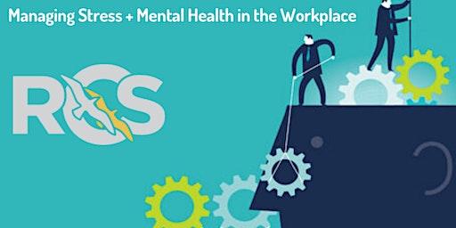 Managing Stress & Mental Health in the Workplace - Llanrwst