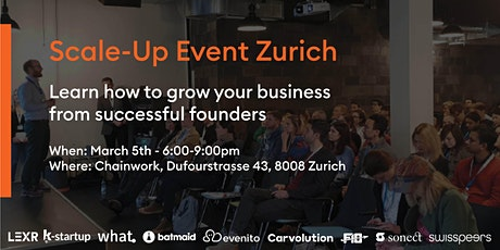 Zurich scale-up event: Learn how to grow your business tickets