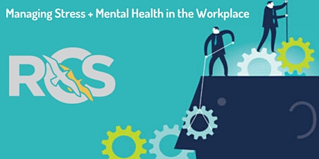 Managing Stress & Mental Health in the Workplace - St Asaph tickets