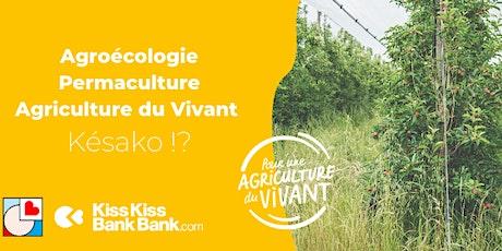 Talk ! Agroécologie, permaculture et agriculture du vivant: Késako ? billets