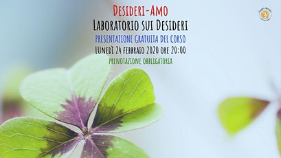 Presentazione gratuita Desideri-Amo • Laboratorio sui Desideri tickets