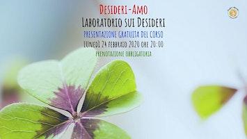 Presentazione gratuita Desideri-Amo • Laboratorio sui Desideri