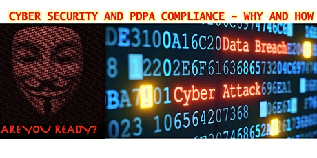 Cyber Security and PDPA Compliance - Why and How tickets