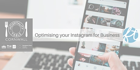 Optimising your Instagram for Business | Hospitality Table Cornwall tickets