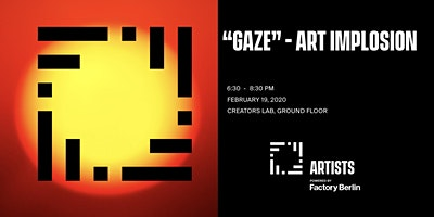 GAZE - Art Implosion