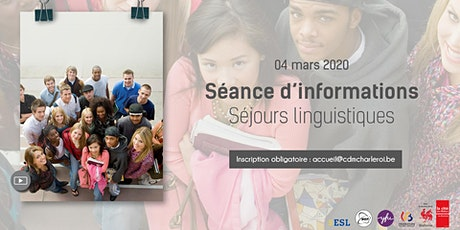 Séance d'informations - Séjours linguistiques billets