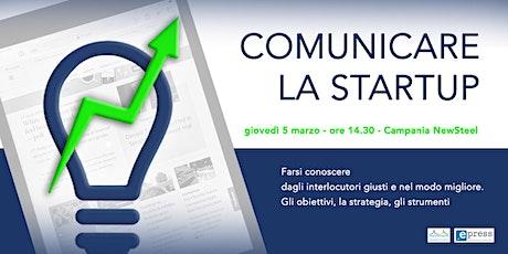 Comunicare la Startup biglietti