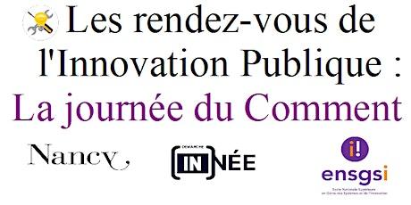 Les Rendez-vous de l'Innovation publique : la journée du Comment ? billets
