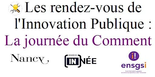 Les Rendez-vous de l'Innovation publique : la journée du Comment ?