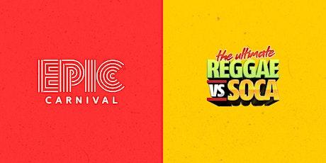 The Ultimate REGGAE vs SOCA Atlanta Carnival (INDOOR / OUTDOOR) tickets