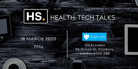 HS. Health-Tech Talks - March 2020 tickets