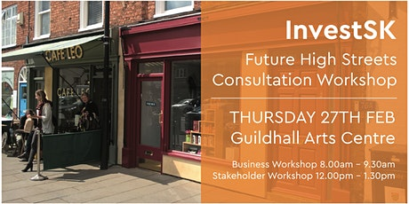 Grantham Future High Streets Consultation Workshop tickets