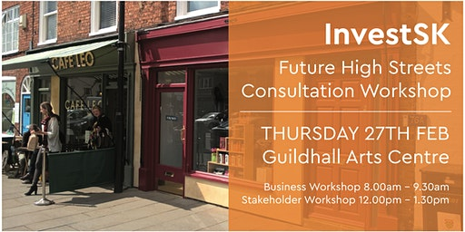 Grantham Future High Streets Consultation Workshop