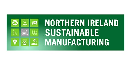 Northern Ireland Sustainable Manufacturing 2020 tickets