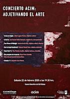 Concierto ACIM: Adjetivando el arte