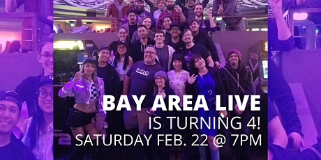 Bay Area Live Turns 4! tickets