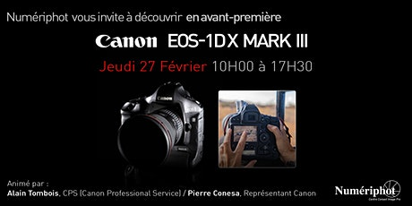 PRÉSENTATION CANON EOS 1D X MKIII #COMING #SOON tickets
