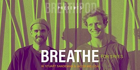 BREATHPOD -BREATHE FOR TREES, EDINBURGH w. Stuart Sandeman & Jacob Mellish tickets