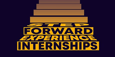 Experience internships. Step forward. tickets
