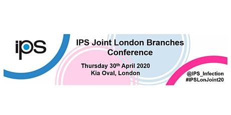 Infection Prevention Society Joint London Branches Conference tickets