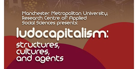 Ludocapitalism: structure, culture, agents tickets