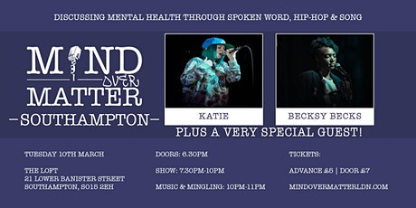 Mind Over Matter: Southampton [Poetry, Hip Hop, Song & Mental Health] tickets