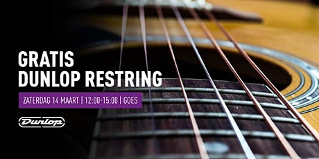 Gratis Dunlop Restring op 14 maart bij Bax Music in Goes tickets