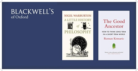 CANCELLED Philosophy in the Bookshop - Nigel Warburton and Roman Krznaric tickets