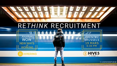 ReThink Recruitment | Another WOW - Ways Of Working - Event#3 tickets