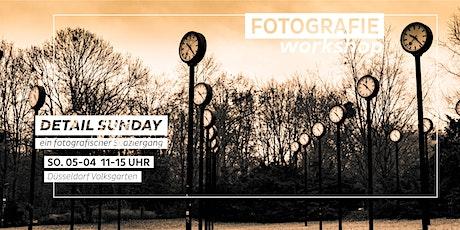 Fotografischer Spaziergang - Detail Sunday - Spring Walk Tickets