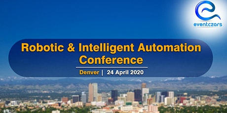 Robotic & Intelligent Automation Conference - Denver tickets
