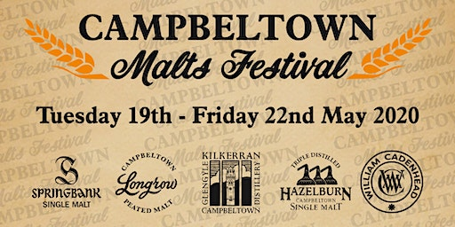 Campbeltown Malts Festival 2020 - Thursday 21st & Friday 22nd May
