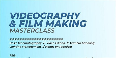 Videography/Filmmaking MasterClass tickets