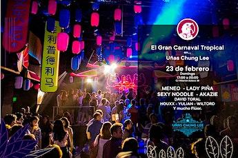 Carnaval Tropical  - Uñas Chung Lee entradas