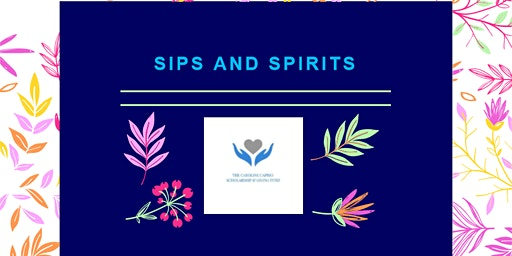 Sips and Spirits