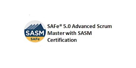 SAFe® 5.0 Advanced Scrum Master with SASM Certification 2 Days Training in Stuttgart Tickets