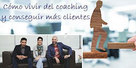 Cómo vivir del coaching y conseguir más clientes entradas